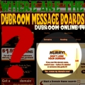 WHERE ARE THE DUBROOM MESSAGE BOARDS? (DUBROOM IN-SITE 14)